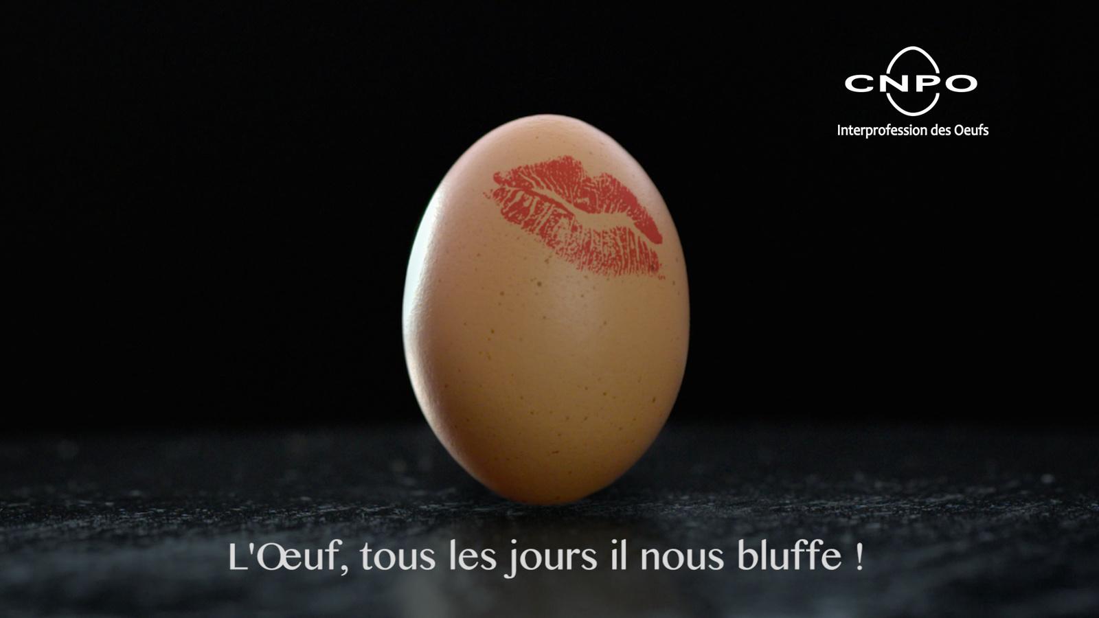 « l'œuf, tous les jours il nous bluffe »