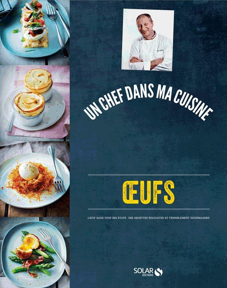Eric Fréchon, une histoire d'Oeuf...