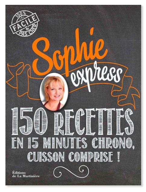 150 recettes en 15 minutes chrono, cuisson comprise !